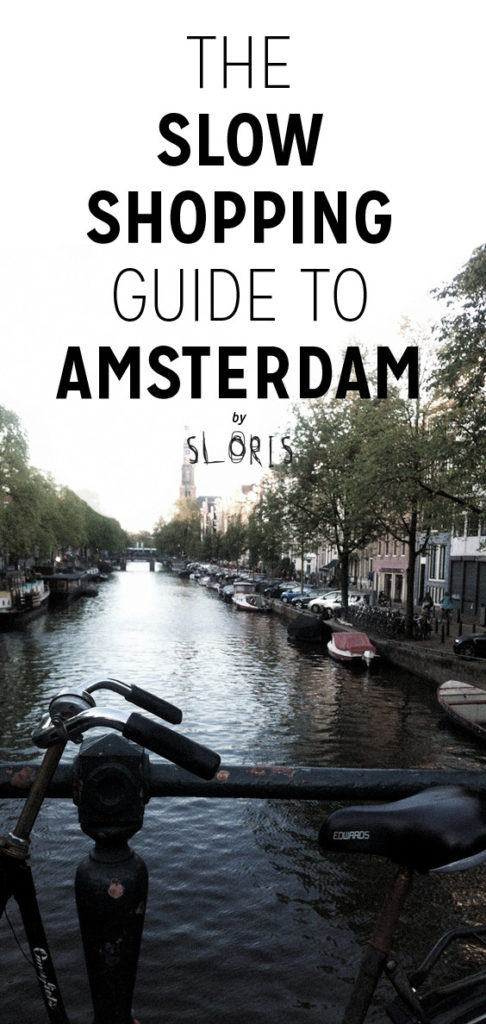☞ Slow Shopping Guide to Amsterdam